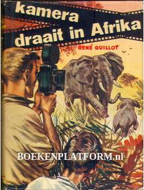 Kamera draait in Afrika