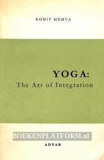 Yoga: the Art of Integration