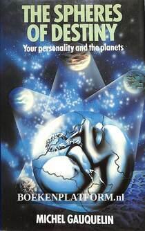 The Spheres of Destiny