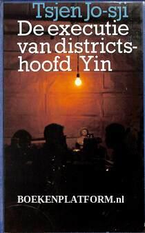 De executie van districtshoofd Yin