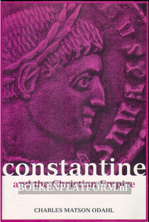 Constantine and the Christian Empire