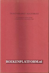 Inseparable Algebras