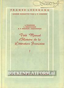 Petit Manuel d'Histoire de la Litterature Francaise 1