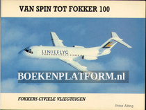 Van spin tot Fokker 100