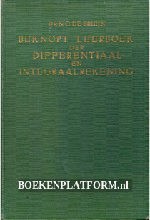 Beknopt leerboek der Differentiaal en Integraalrekening
