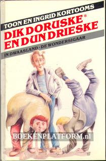 Dik Doruske en dun Drieske