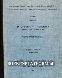 Birth and Planetary Data Gathered Since 1949 Vol.1