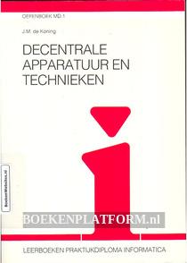 Decentrale apparatuur en technieken, oefenboek