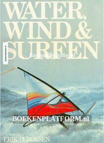 Water, Wind & Surfen