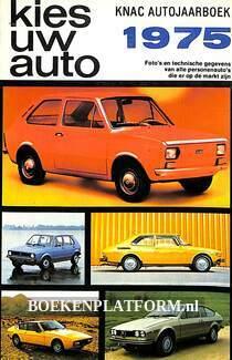 Kies uw auto/Knac Autojaarboek 1975
