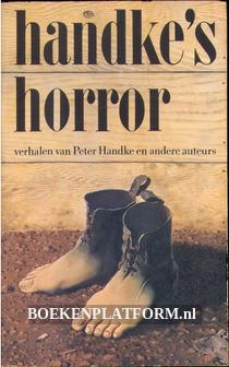 Handke's horror