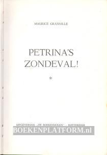 Petrina's zondeval!