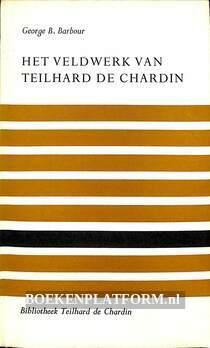 Het veldwerk van Teilhard de Chardin