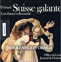 Suisse galante L'art d'aimer en Romandie