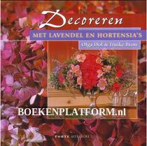 Decoreren met Lavendel en Hortensia's