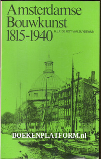 Amsterdamse bouwkunst 1815-1940