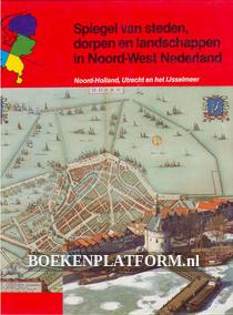 Spiegel van steden, dorpen en landschappen in Noord-West Nederla