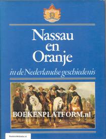 Nassau en Oranje in de Nederlandse geschiedenis