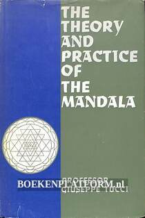 The Theory and Practice of the Mandala