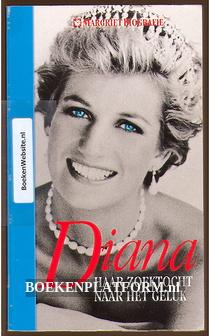 Diana haar zoektocht naar het geluk