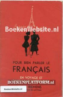 Pour bien parler le Francais