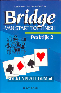 Bridge van start tot finish, praktijk 2