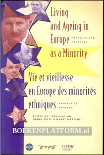 Living and Ageing in Europe as a Minority