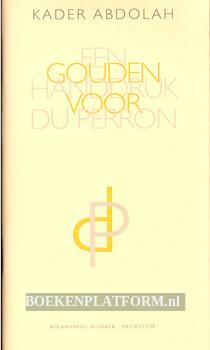 Een gouden handruk voor Du Perron