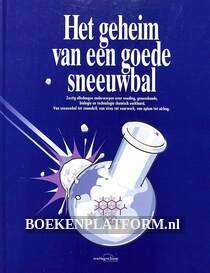 Het geheim van een goede sneeuwbal
