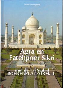 Agra en Fatehpoer Sikri