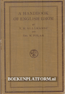 A Handbook of English Idiom