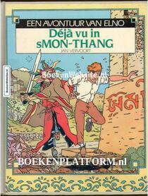 Elno, Deja vu in sMon-Thang