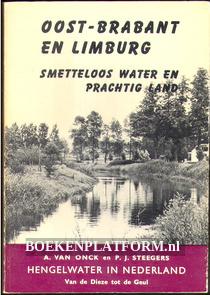 Oost-Brabant en Limburg, smetteloos water en prachtig land