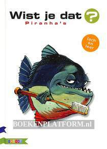 Wist je dat Piranha's