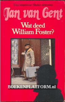 Wat deed William Foster?