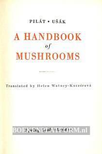 A Handbook of Mushrooms