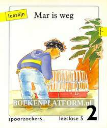 Mar is weg