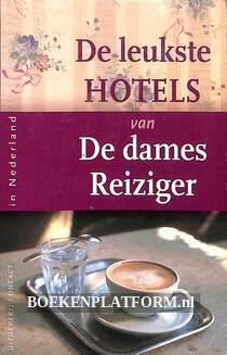 De leukste hotels van de dames Reiziger