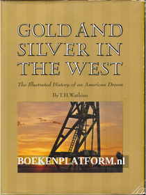 Gold and Silver in the West