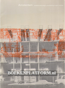 Amsterdam stedebouwkundige ontwikkeling in een notedop