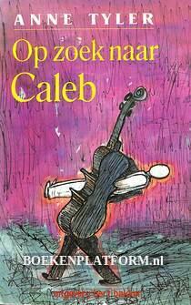 Op zoek naar Caleb