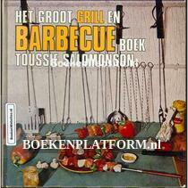 Het groot Grill en Barbeque boek