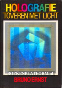 Holografie, toveren met licht