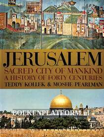 Jerusalem sacred city of mankind