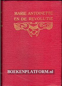 Marie Antoinette en de revolutie