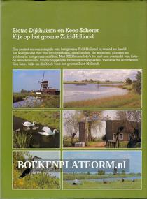 Kijk op het groene Zuid-Holland