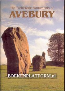 The Prehistoric Monuments of Avebury