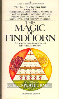 The Magic of Findhorn
