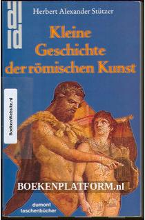 Kleine Geschichte der Römische Kunst