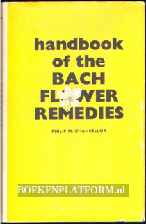 Handbook of the Bach Flower Remedies